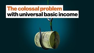 The colossal problem with universal basic income | Douglas Rushkoff | Big Think