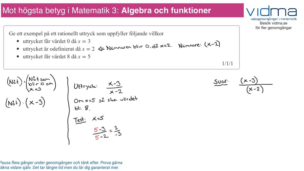 Mot högsta betyg i Matematik 3: ALGEBRA OCH FUNKTIONER, upg. 3.
