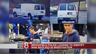 Brookfield police looking to identify man involved in investigation