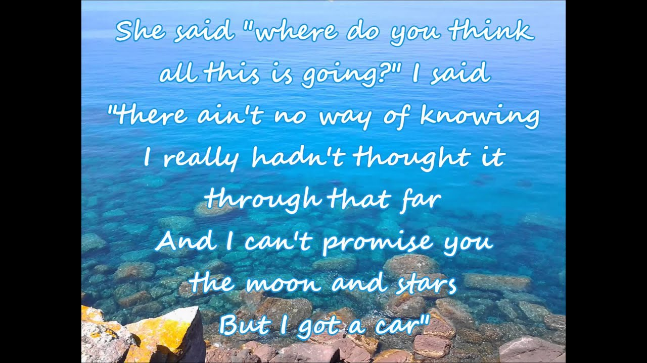 George Strait - I Got A Car (with lyrics) - YouTube