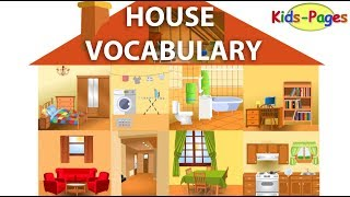 House vocabulary, Parts of the House, Rooms in the House, House Objects and Furniture