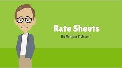 Rate Sheets: The Mortgage Professor #7