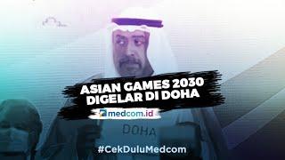 Doha Terpilih Jadi Tuan Rumah Asian Games 2030