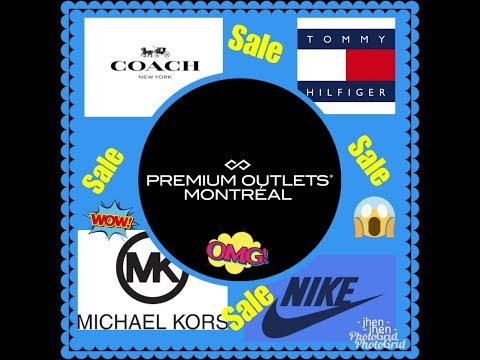 Premium Outlet Montreal ( Coach,Michael Kors,Nike,Tommy Hilfiger)