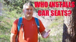 Who Installs Car Seats?
