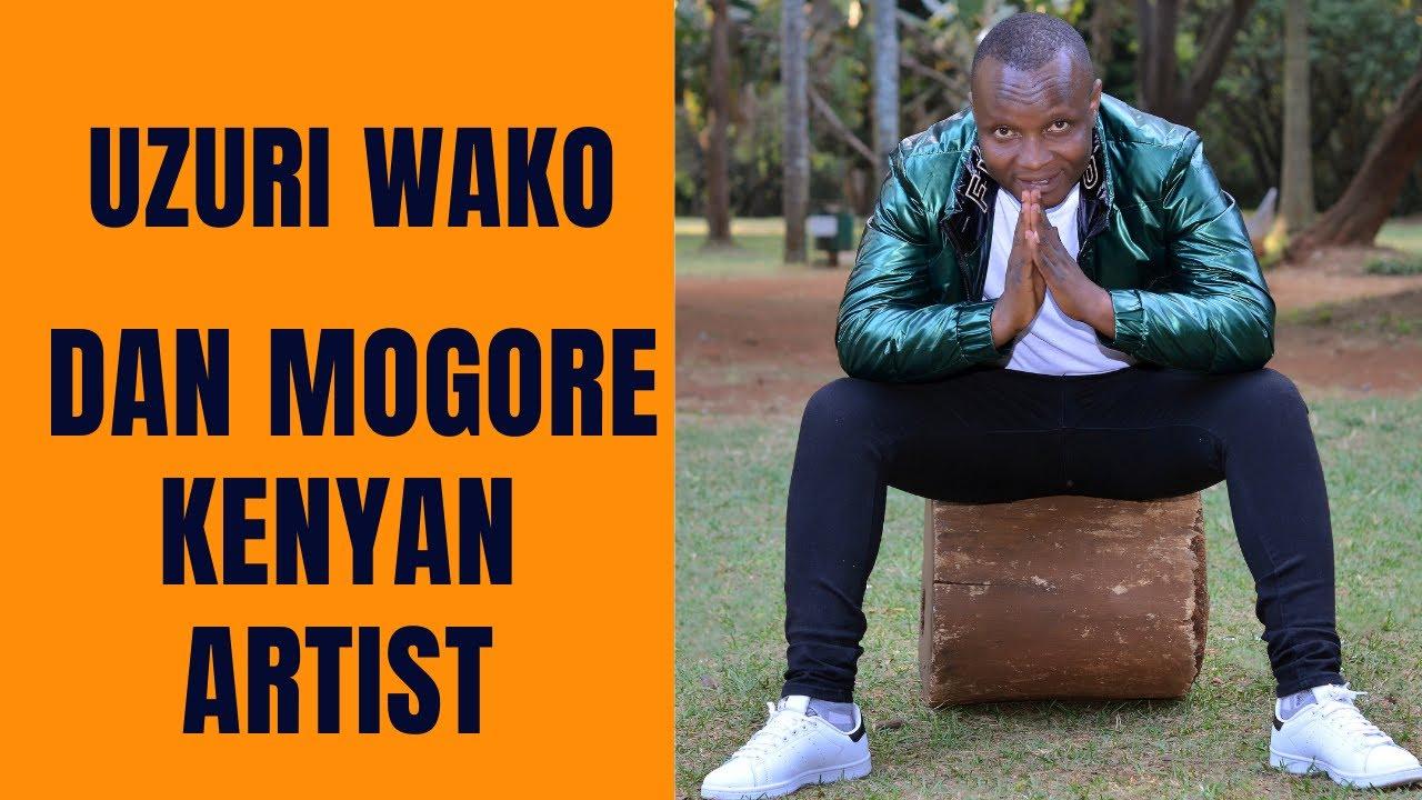 Download UZURI WAKO BY DAN MOGORE (Official Video)