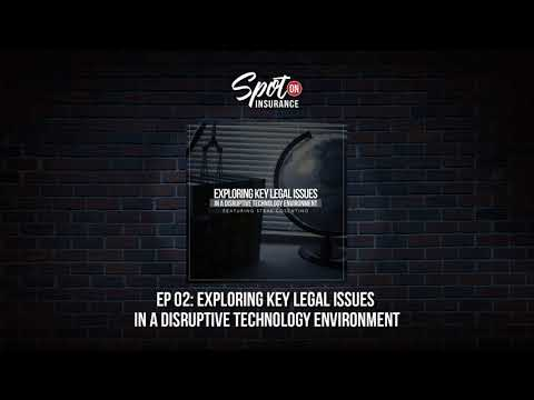 Ep 02: Exploring Key Legal Issues In A Disruptive Technology