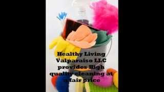 House Cleaning In Valparaiso Indiana-healthy Living Valparaiso Llc