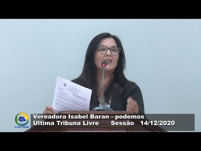 Vereadora Isabel Baran  podemos Última Tribuna Livre Sessão 14 12 2020