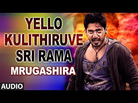 Yello Kulithiruve Sri Rama Full Audio Song...