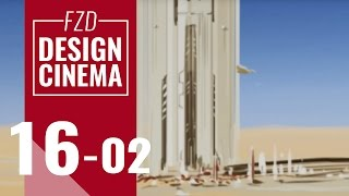 Design Cinema – EP 16 -  Desert Tower Part 02