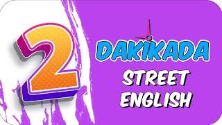 2dk'da STREET ENGLISH