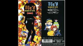 TOo's - MAGIC OF LOVE