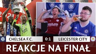 REAKCJE NA FINAŁ FA CUP! ⚽🔥 CHELSEA 0 - 1 LEICESTER