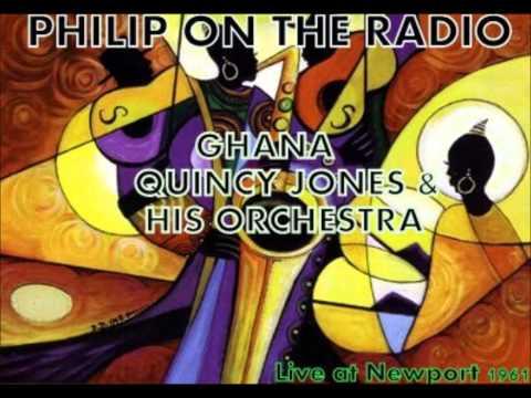 GHANA - QUINCY JONES & HIS ORCHESTRA - Live at Newport 1961 Mp3