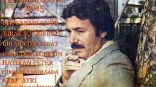 FERDİ TAYFUR ÖZEL SECMELER 2015 FULL HD