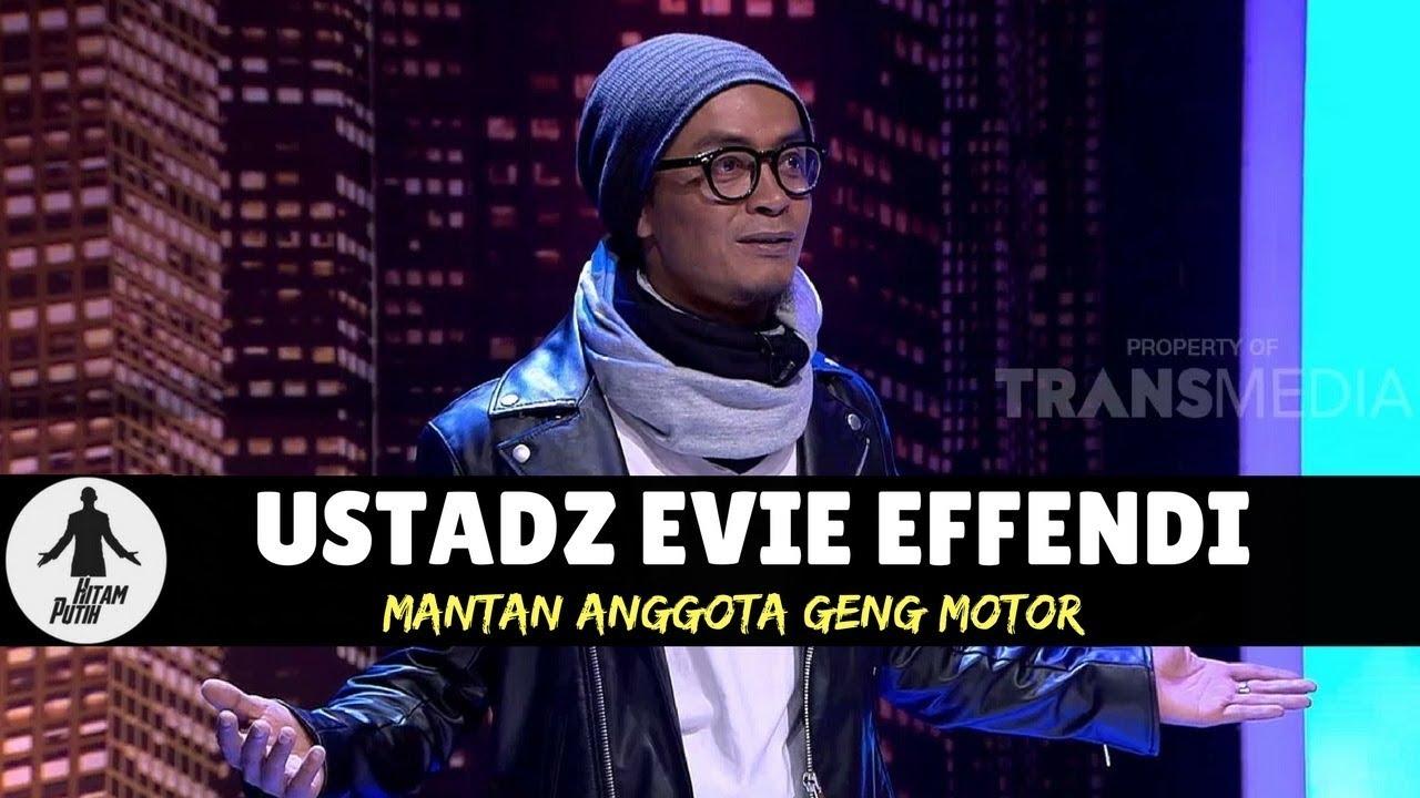 USTADZ EVIE EFFENDI MANTAN ANGGOTA GENG MOTOR HITAM PUTIH 02 02