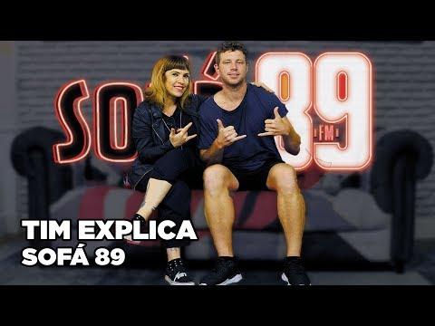 Sofá 89 - Tim Explica