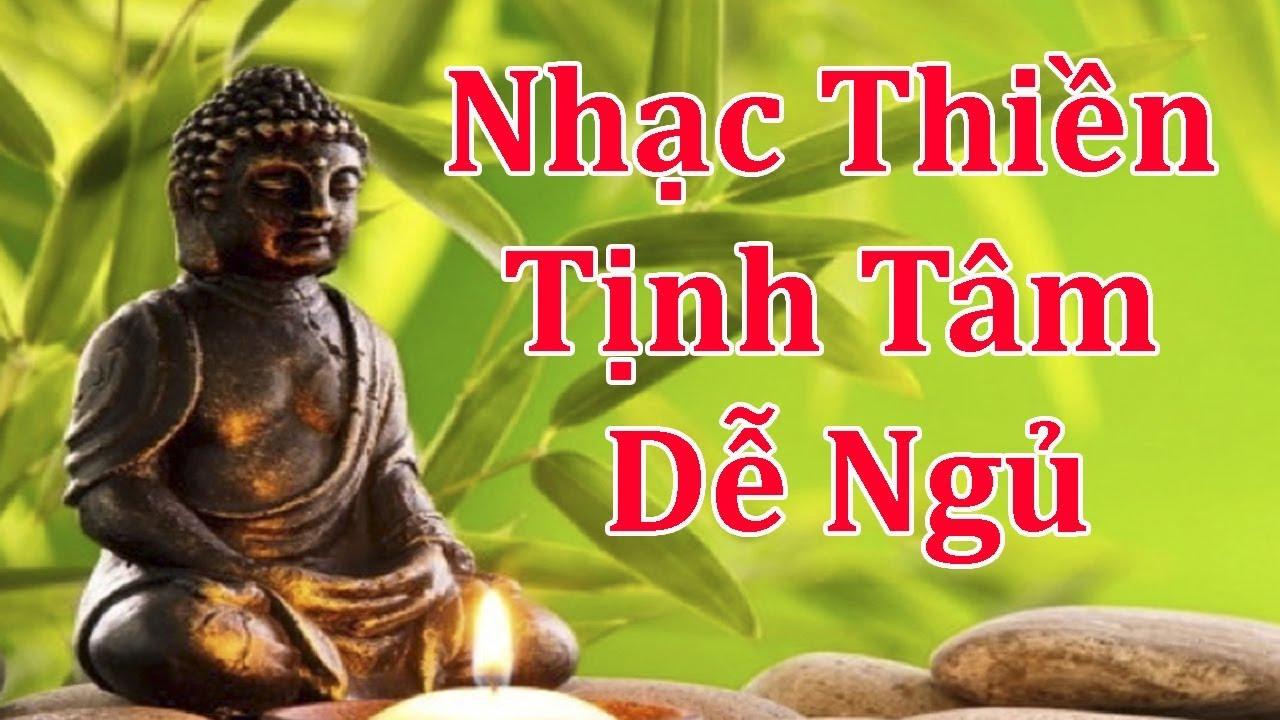 Nhạc Thiền Nghe Cho Tâm An Lành - Nghe Nhạc Thiền Buổi Sáng Cho Cả Ngày Thoải Mái Thư Giãn