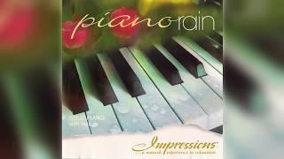 Piano Rain: Impressions (1997) Greg Schultz