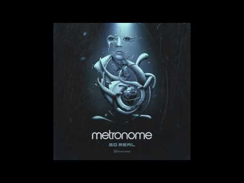 Metronome - So Real - Official