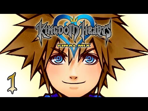 OPEN THE DOOR - Let's Play - Kingdom Hearts Final Mix HD - 1 - Walkthrough Playthrough