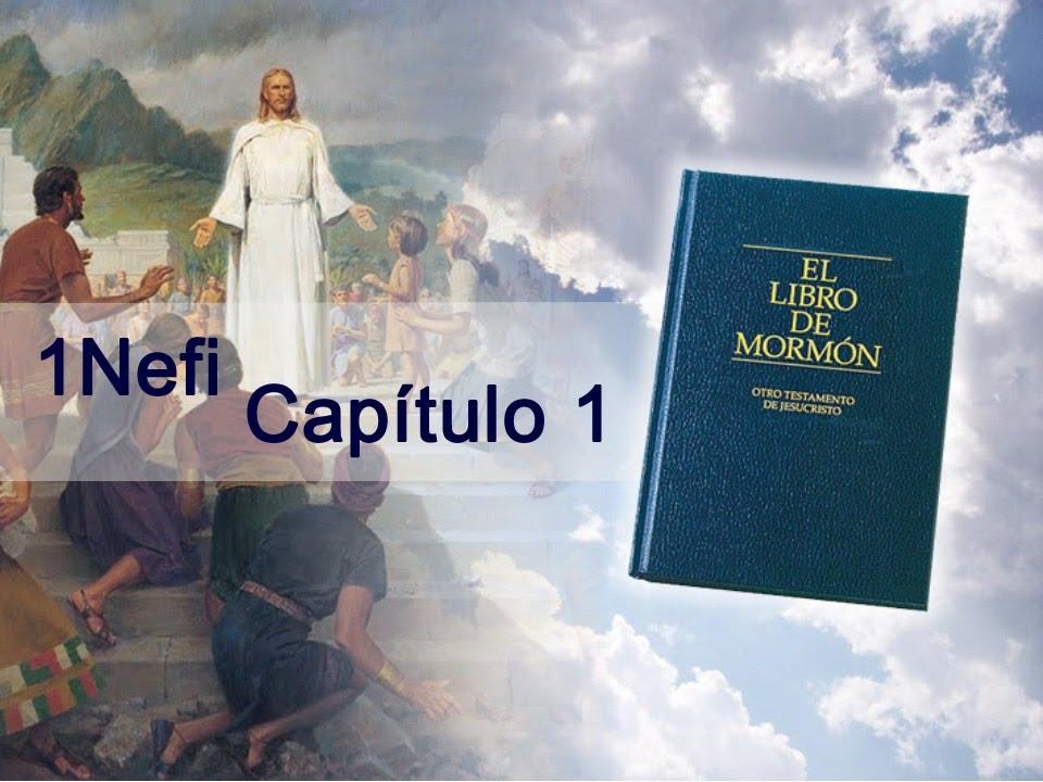 1 Nefi Capitulo 1  El Libro de Mormn Otro Testamento de