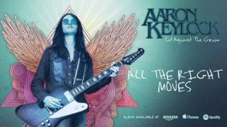 Aaron Keylock - All The Right Moves (Cut Against The Grain) 2016