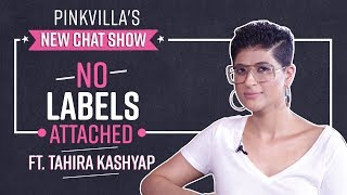 Tahira Kashyap breaks stereotype of being 'just Ayushmann Khurrana's wife' | No Labels Attached