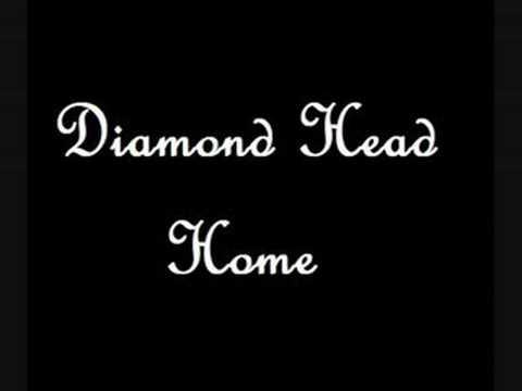 Diamond Head - Home