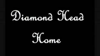 Watch Diamond Head Home video