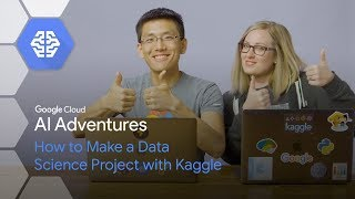 Wie man ein Data-Science-Projekt mit Kaggle (AI-Adventures)