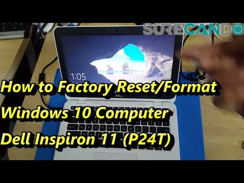 How to Factory Reset/Format any Windows 10 Computer