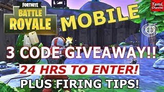 FORTNITE MOBILE: 3 CODE GIVEAWAY!! (24 HRS TO ENTER) + FIRING TIPS!