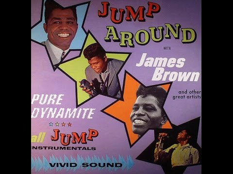 Jump Around: James Brown Presents His Band