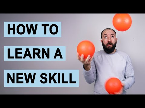 How to Learn New Skills – 8 Strategies for Gaining Talent