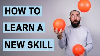 Here's How to Learn a New Skill