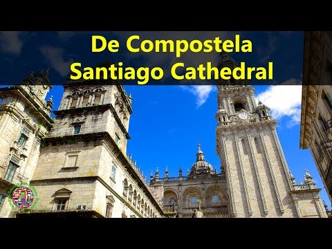 Best Tourist Attractions Places To Travel In Spain | Santiago De Compostela Cathedral Destination