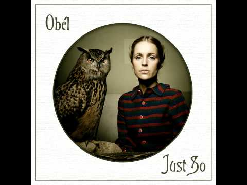 Obel - Just So (Live Version)