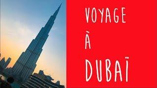 Voyage à Dubaï : Burj Khalifa, Dubai Mall, Abu Dhabi, Désert, Dubaï Foutain, Wafi, Mosquée Sh Zayed