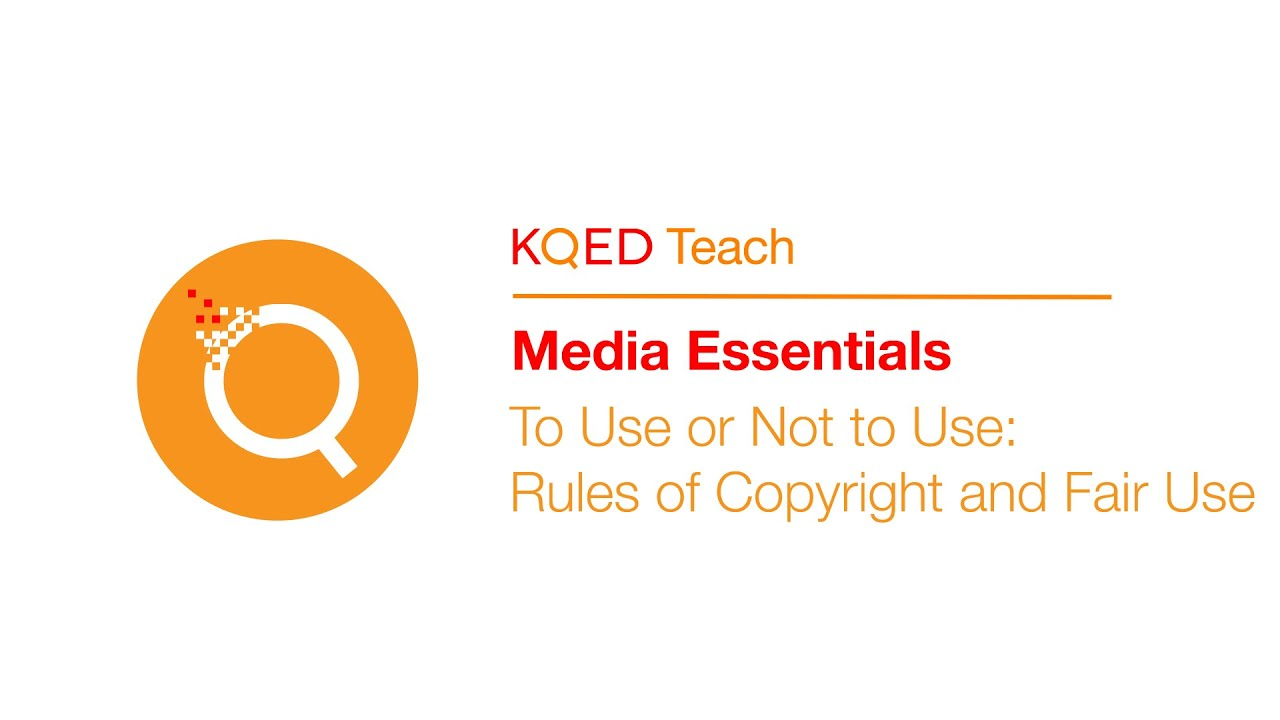 To Use or Not to Use: Rules of Copyright and Fair Use