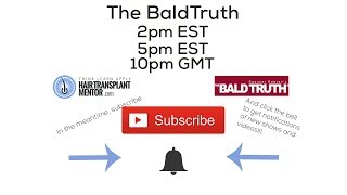 Friday December 21st Live Stream!!! The Bald Truth - Listen, Call, Share