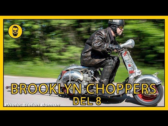 Brooklyn Choppers, Del 8 El bruto en Vespa med crossmotor
