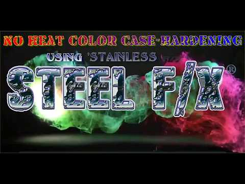 STEEL F/X® ~ No Heat! Color Case-Hardening Steel and Stainless Steel.