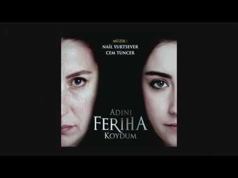 Adını Feriha Koydum / Zehra - Feriha...