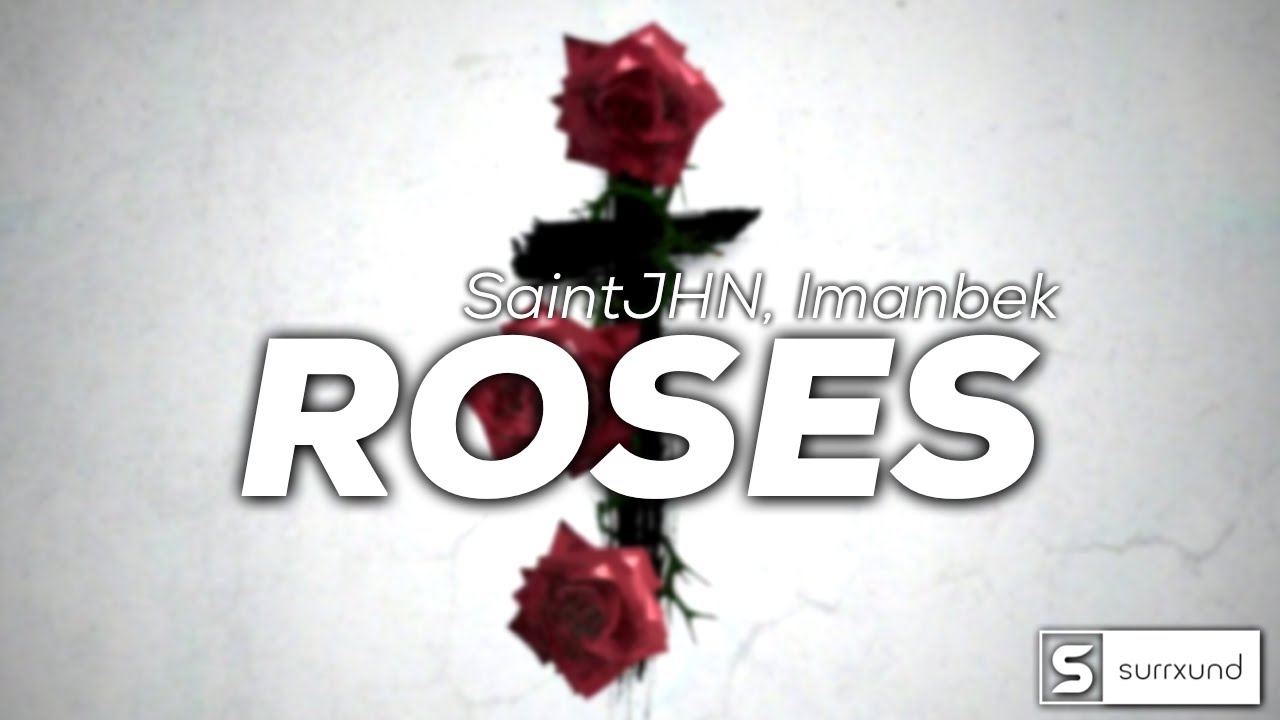 "SAINt JHN - ""Roses"" Imanbek Remix (8D Audio)"