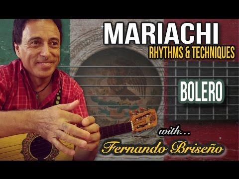 Bolero | Mariachi Rhythms & Techniques