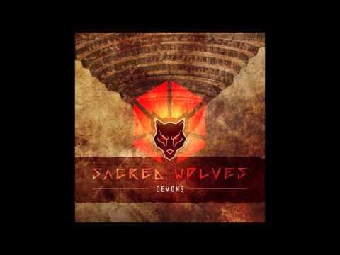 Sacred Wolves – Demons