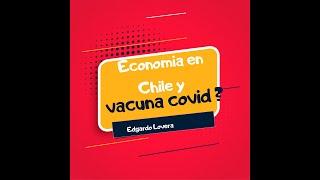 #Chile , ¿ Es importante la #vacunación,  para la #economia ?