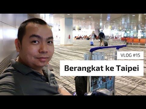 VLOG #15 | Berangkat ke Taipei